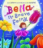 Book Cover of Bella the Brave Fairy by Clare Henley