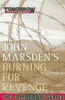 Book Cover of Burning for Revenge by John Marsden