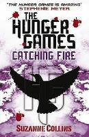 Book Cover of Catching Fire by Suzanne Collins