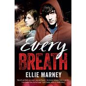 Book Cover of Every breath by Ellie Marney