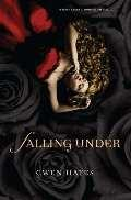 Book Cover of Falling Under by Gwen Hayes