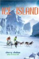 Book Cover of Ice Island by Sherry Shahan
