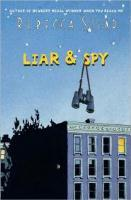 Book Cover of Liar & Spy by Rebecca Stead