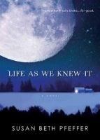 Book Cover of Life as we knew it by Susan Beth Pfeffer
