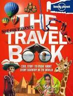 Book Cover of Not For Parents:  The Travel Book by Lonely Planet