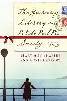Book Cover of The Guernsey Literary and Potato Peel Pie Society by Mary Ann Shaffer and Annie Barrows