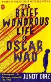 The Brief Wondrous Life of Oscar Wao by Junot Diaz