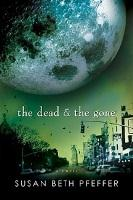 Book Cover of the dead & the gone by Susan Beth Pfeffer