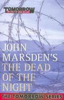 Book Cover of The Dead of the Night by John Marsden