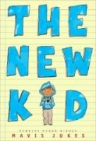 Book Cover of The New Kid by Mavis Jukes