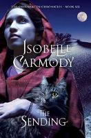 Book Cover of The Sending:  The Obernewtyn Chronicles by Isobelle Carmody