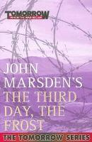 Book Cover of Third Day, the Frost by John Marsden