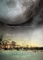 Book Cover of This World we Live In by Susan Beth Pfeffer