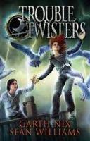 Book Cover of Troubletwisters:  Troubletwisters 1 by Garth Nix and Sean Williams