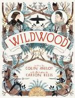 Book Cover of Wildwood by Colin Meloy